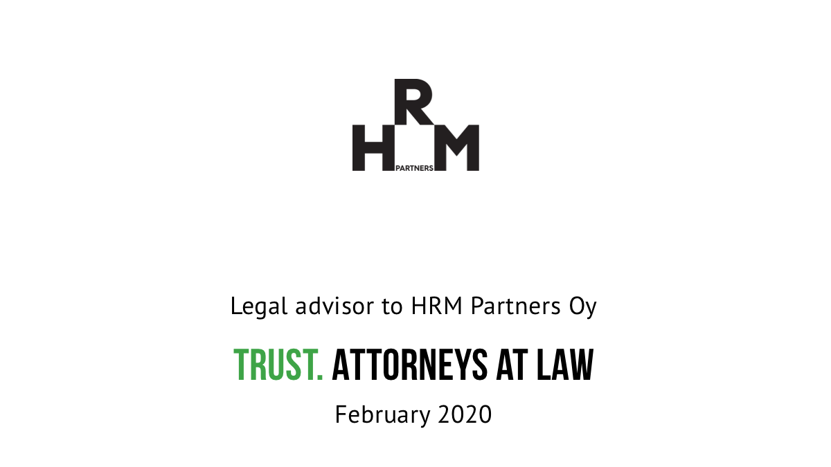 Trust advised the owners in the sale of HRM Partners Oy